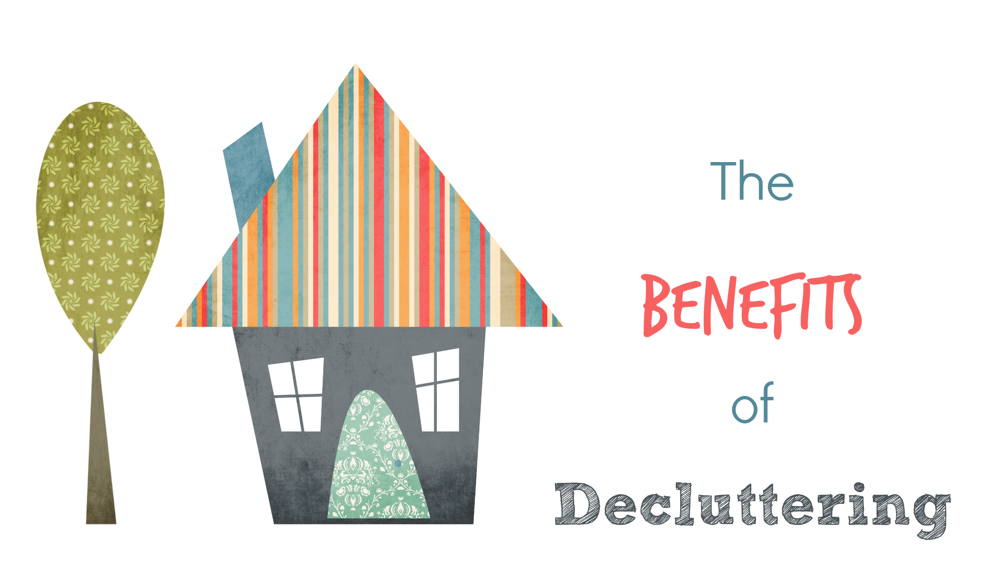 The Benefits of Decluttering 001
