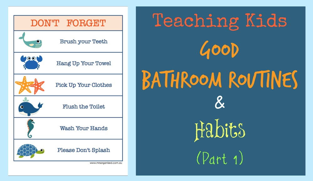 Teaching Kids Good Bathroom Routines & Habits (Part 1) 001