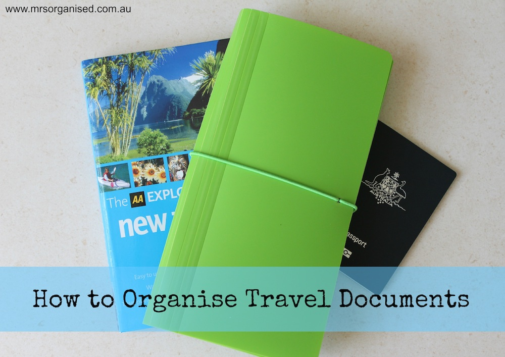 How to Organise Travel Documents 001