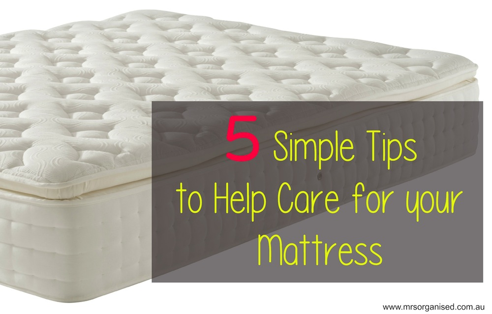 5 Simple Tips to Help Care for your Mattress 001