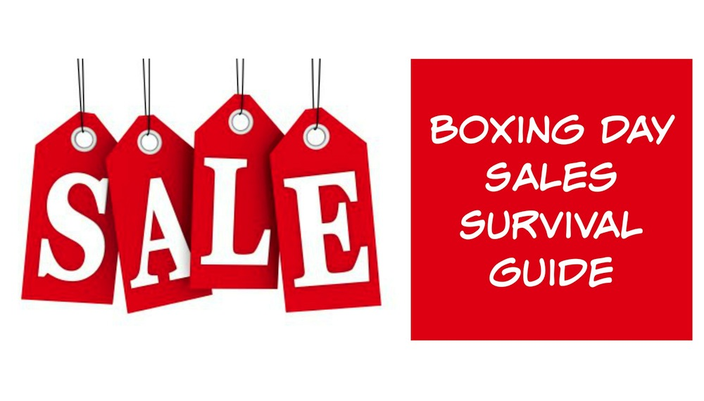 Boxing Day Sales Survival Guide