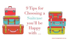 9 Tips for Choosing a Suitcase you'll be Happy with ...