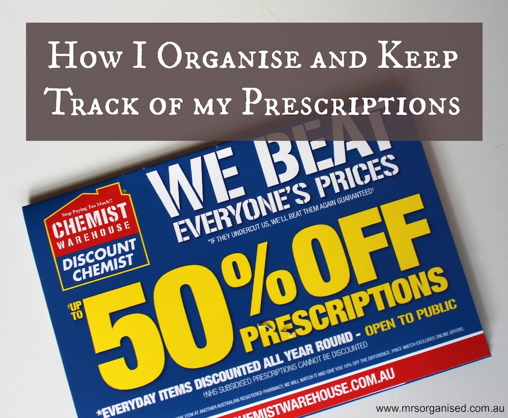 How I Organise and Keep Track of my Prescriptions 001