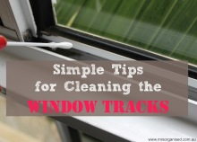 Simple Tips for Cleaning the Window Tracks 001