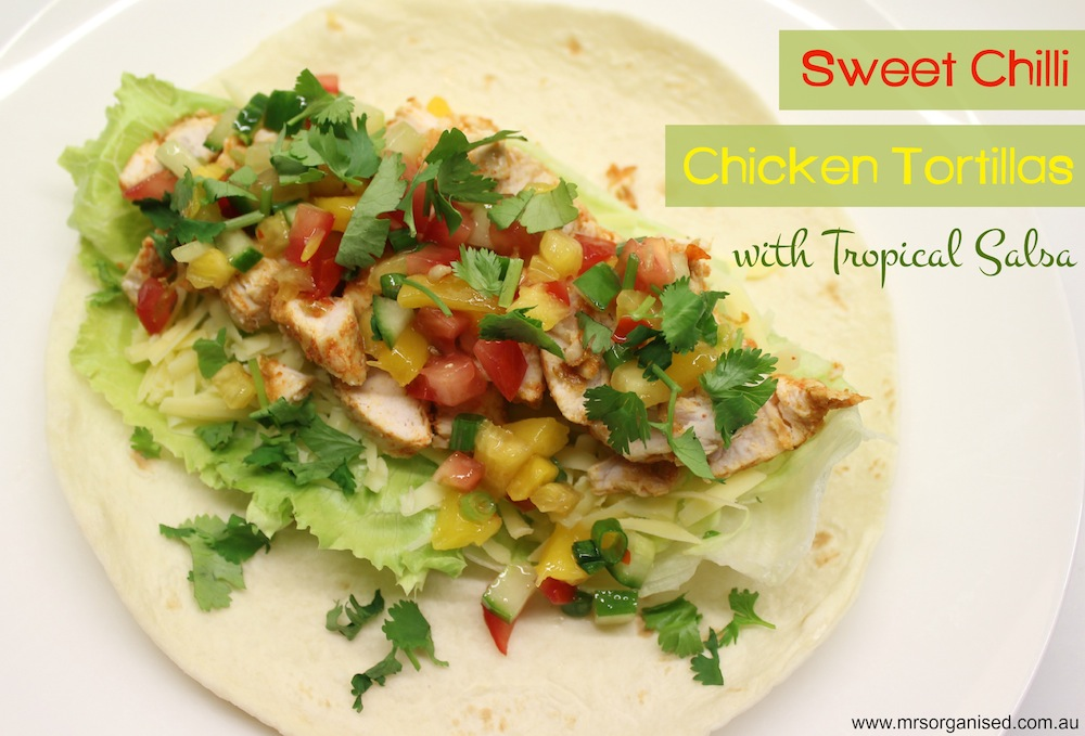 Sweet Chilli Chicken Tortillas with Tropical Salsa