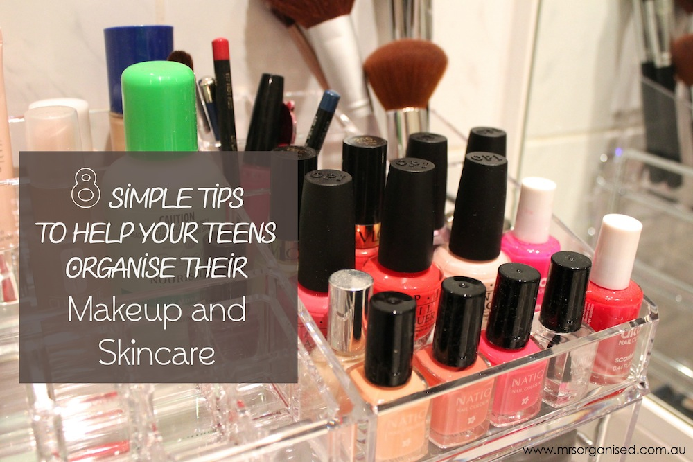 8 Simple Tips to Help your Teens Organise their Makeup and Skincare 001