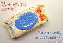 75 + Ways to Use Baby Wipes