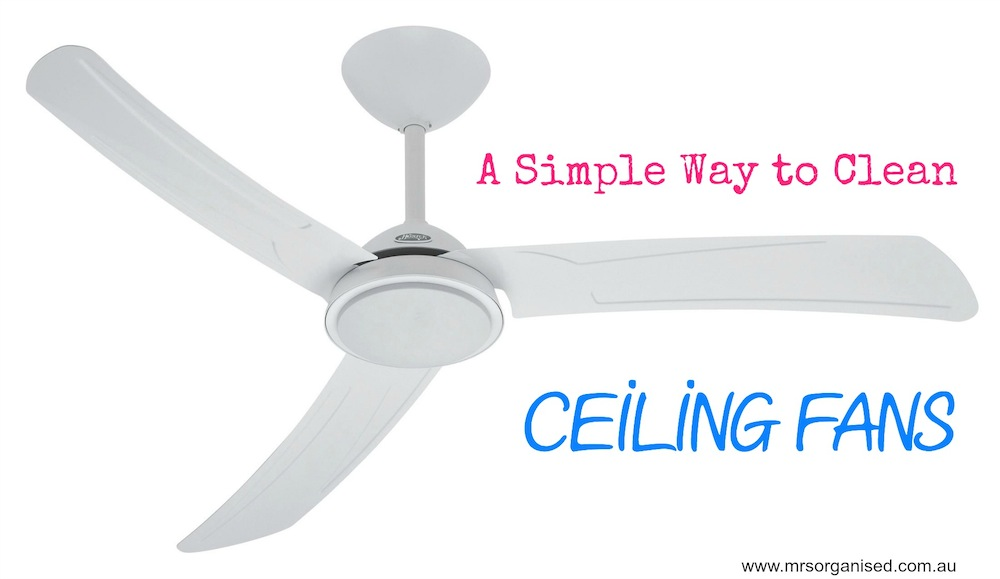 A Simple Way to Clean Ceiling Fans 001