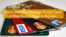 Simple Ideas for Organising Plastic Cards in Your Wallet, Purse or Handbag 001