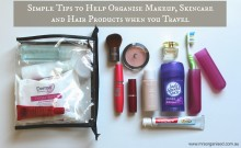 Simple Tips to Organise Makeup, Skincare and Hair Products when you Travel 001