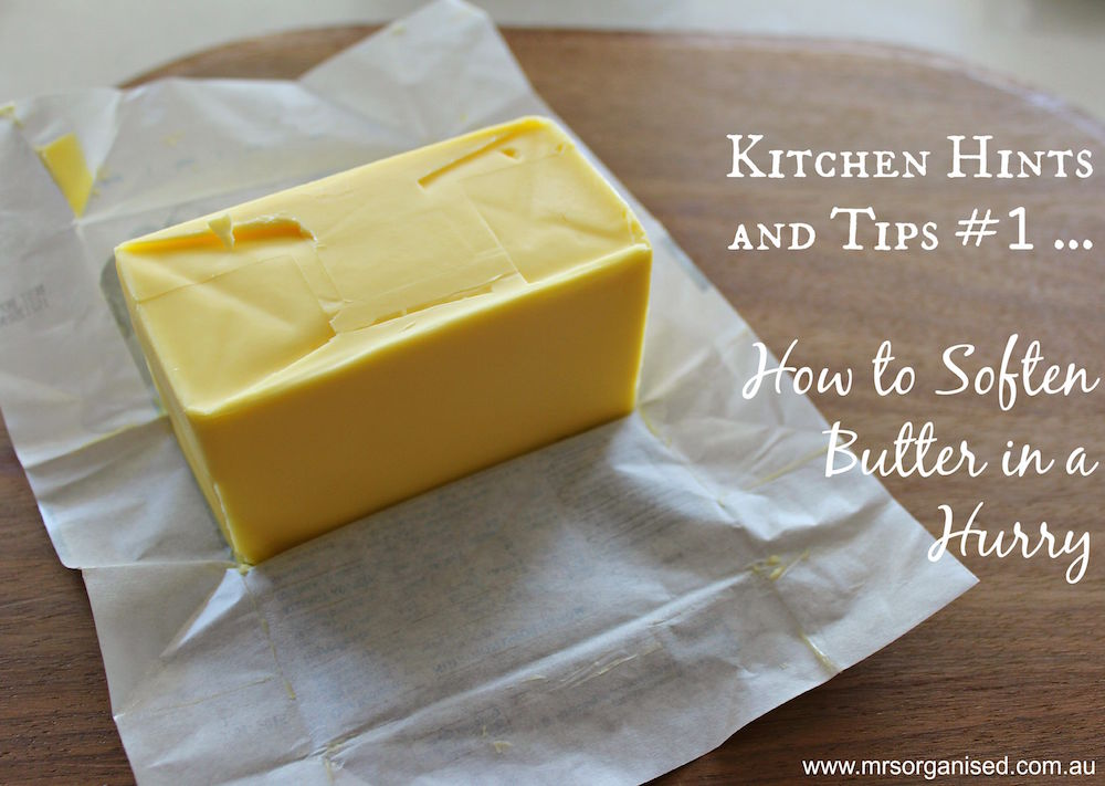 Kitchen Hints and Tips #1 ... How to Soften Butter in a Hurry 001