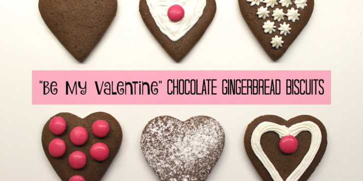 Be My Valentine Chocolate Gingerbread Biscuits 001