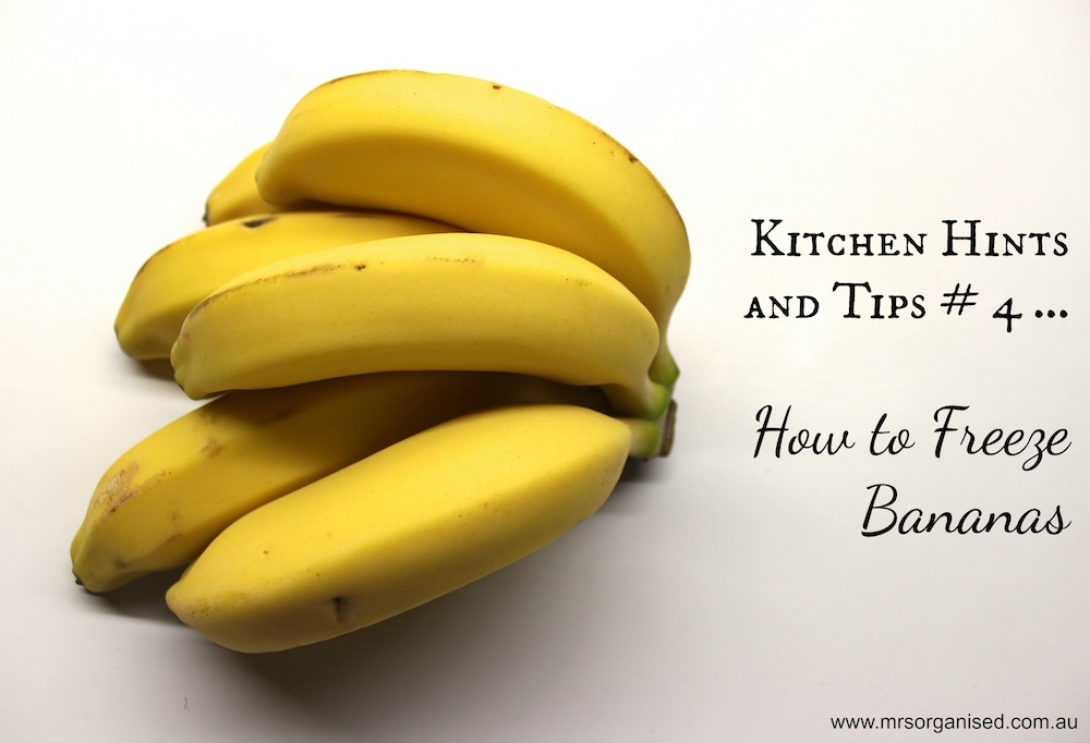 Kitchen Hints and Tips #4 … How to Freeze Bananas 001