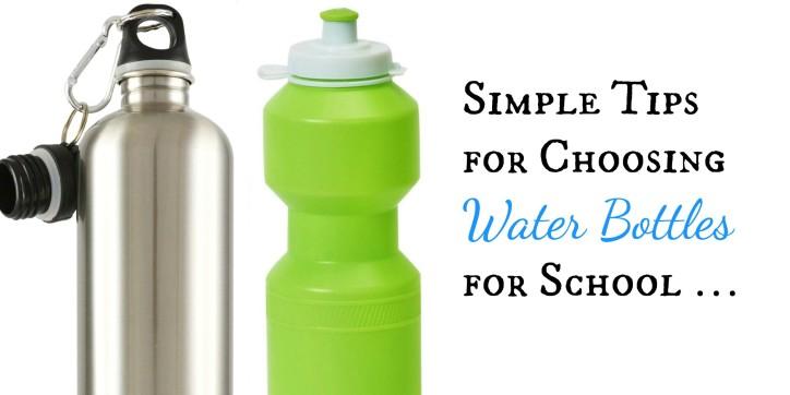 Simple Tips for Choosing Water Bottles for School …