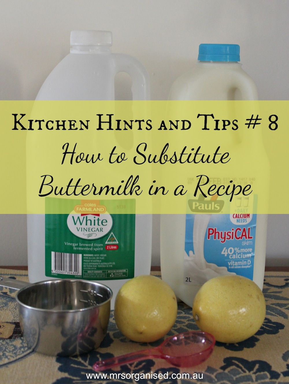 Kitchen Hints and Tips # 8 … How to Substitute Buttermilk in a Recipe 001