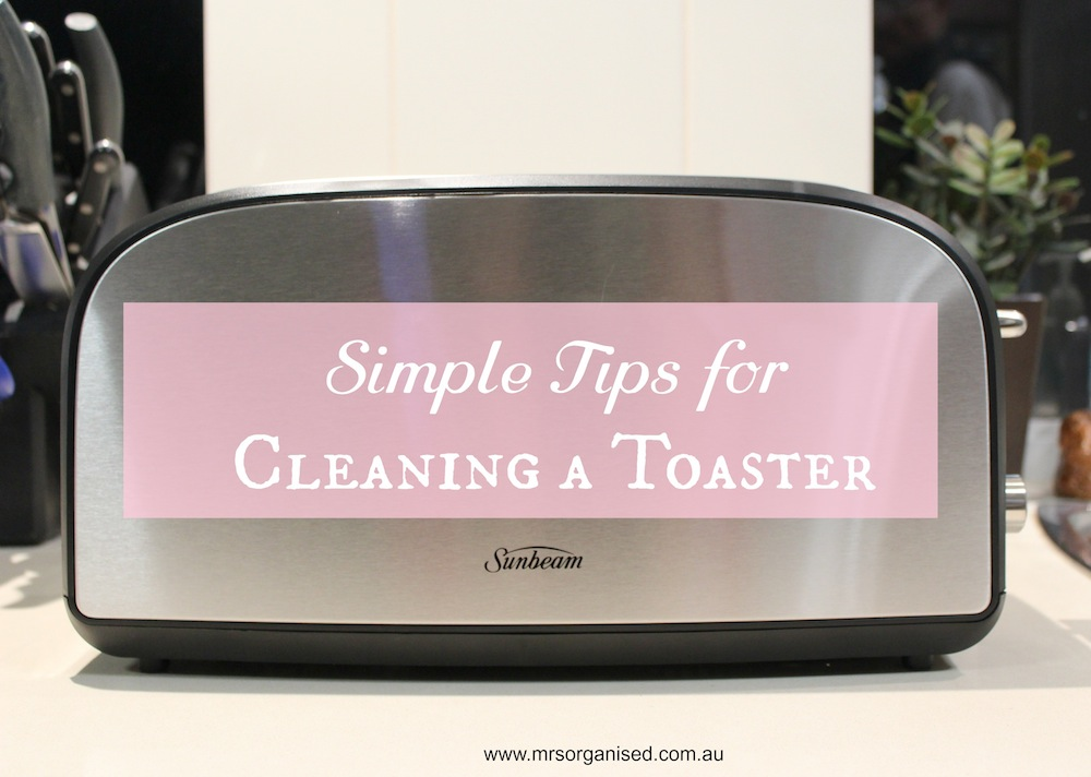 simple-tips-for-cleaning-a-toaster-001