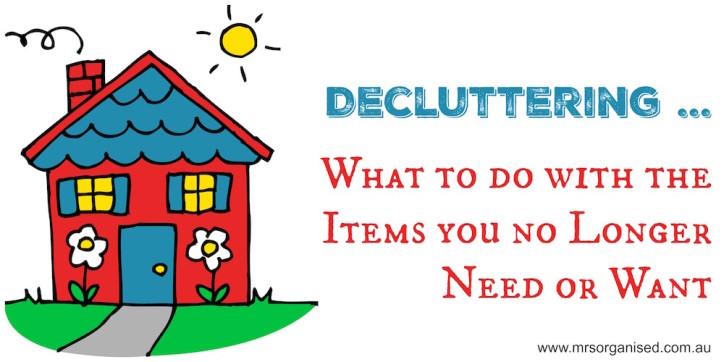 decluttering-what-to-do-with-the-items-you-no-longer-need-or-want
